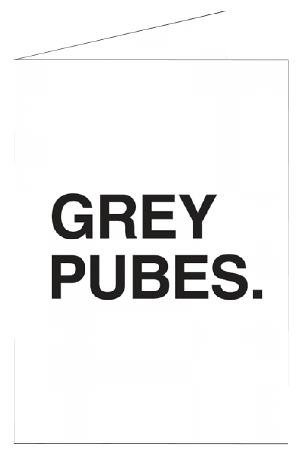Happy Birthday - Grey Pubes
