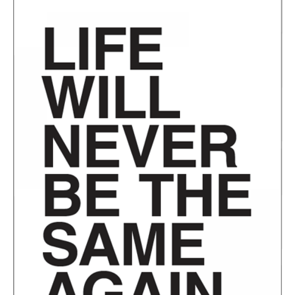 Life Will Never Be The Same Again - New Baby Card
